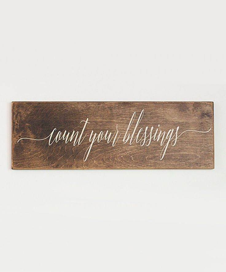 Take a look at this Brown 'Count Your Blessings' Hand-Painted Distressed Sign today!