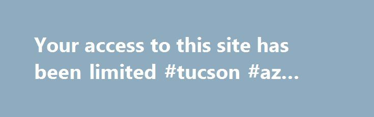 Your access to this site has been limited #tucson #az #plumbers http://fitness.nef2.com/your-access-to-this-site-has-been-limited-tucson-az-plumbers/  # Your access to this site has been limited Your access to this service has been temporarily limited. Please try again in a few minutes. (HTTP response code 503) Reason: Access from your area has been temporarily limited for security reasons. Important note for site admins: If you are the administrator of this website note that your access has…