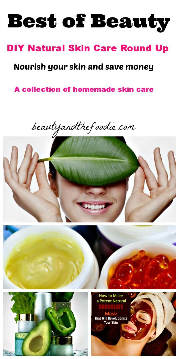 Best of Beauty DIY Natural Skin Care Round Up |  Nourish your skin and save money ! www.beautyandthefoodie.com
