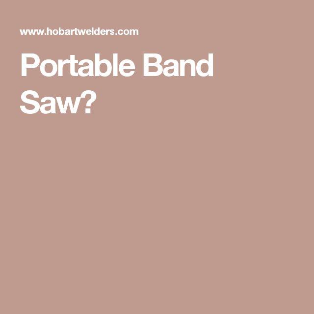 Portable Band Saw?