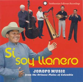 Sí, soy llanero: Joropo Music from the Orinoco Plains of Colombia by Grupo Cimarrón - From the plains of eastern Colombia, the joropo's syncopated drive and top-of-the-lungs singing proclaim a cattle-herding mestizo people proud of their homeland. Percussive harp techniques and fast-picking bandola guitar rise upon a bedrock rhythm of cuatro guitar, bass, and maracas to produce the signature plains sound.
