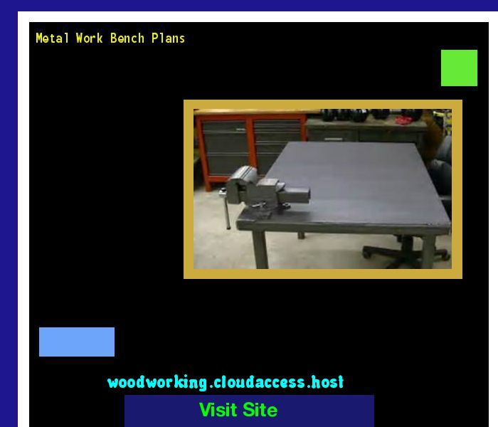 Metal Work Bench Plans 161042 - Woodworking Plans and Projects!