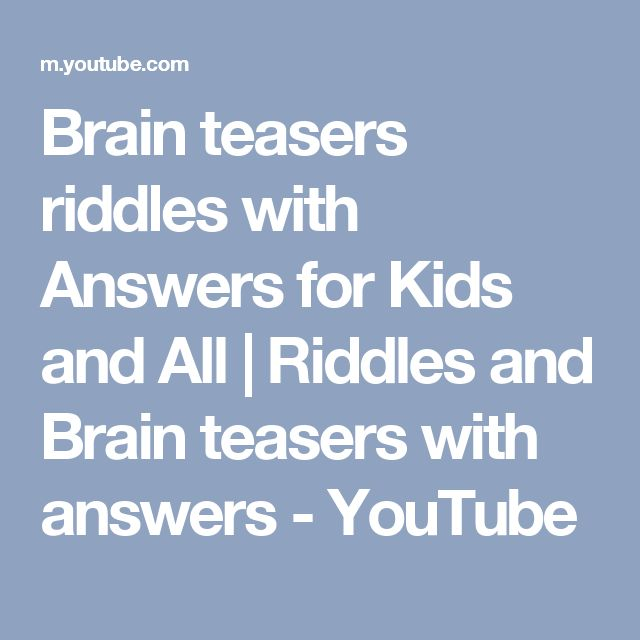 Brain teasers riddles with Answers for Kids and All |  Riddles and Brain teasers with answers - YouTube