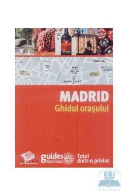 Madrid – Ghidul orasului, http://www.e-librarieonline.com/madrid-ghidul-orasului-2/