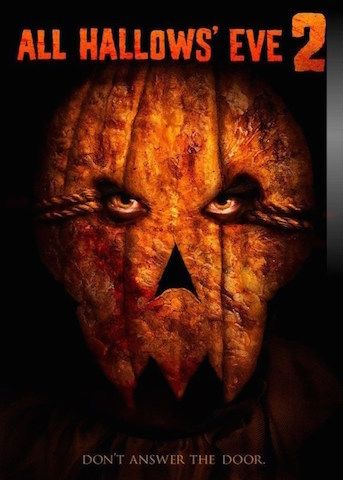 'Don't answer the door' All Hallows' Eve 2 is a 2015 American horror anthology film directed byJesse Baget,Elias Benavidez,Andrés Borghi,Jay Holben,Mike Kochansky,Jame…