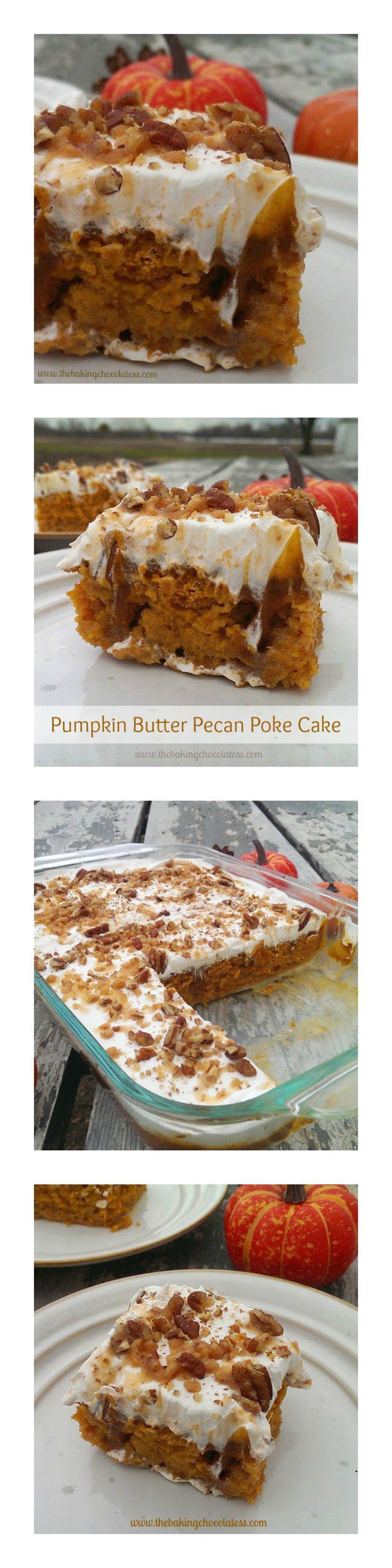 Pumpkin Butter Pecan Poke Cake – The Baking ChocolaTess