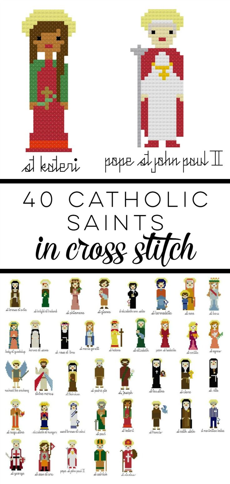 40 Catholic Saints in Cross Stitch.  Full Patterns, including of St. Kateri and JPII.  Incredible craft for kids and adults.  Click through to see the entire list!