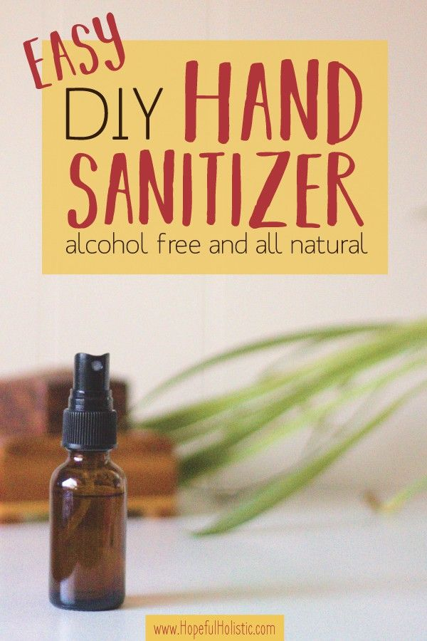 Homemade Non Toxic Hand Sanitizer Including The Super Simple