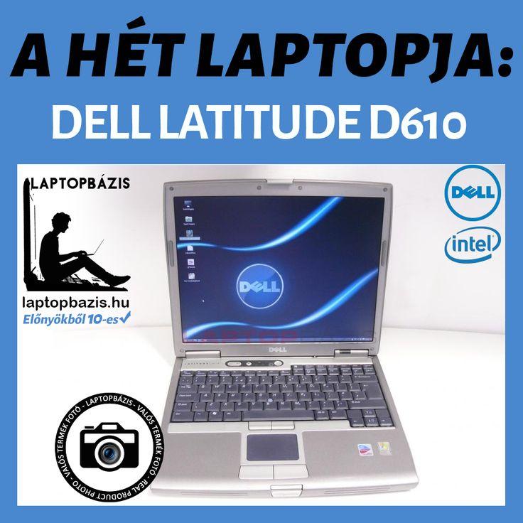 A HÉT LAPTOPJA: DELL LATITUDE D610  Általános felhasználásra; internetezésre, levelezésre kiváló választás. http://laptopbazis.hu/dell-latitude-d610-laptop-40-gb-hdd-1-gb-ddr2-ram-141-lcd-kijelzo-dvd-rom-2387