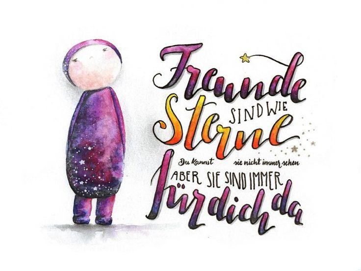 Freunde sind wie Sterne - man kann sie nicht immer sehen, aber sie sind immer für dich da.   Hand-Lettering / Brush Script