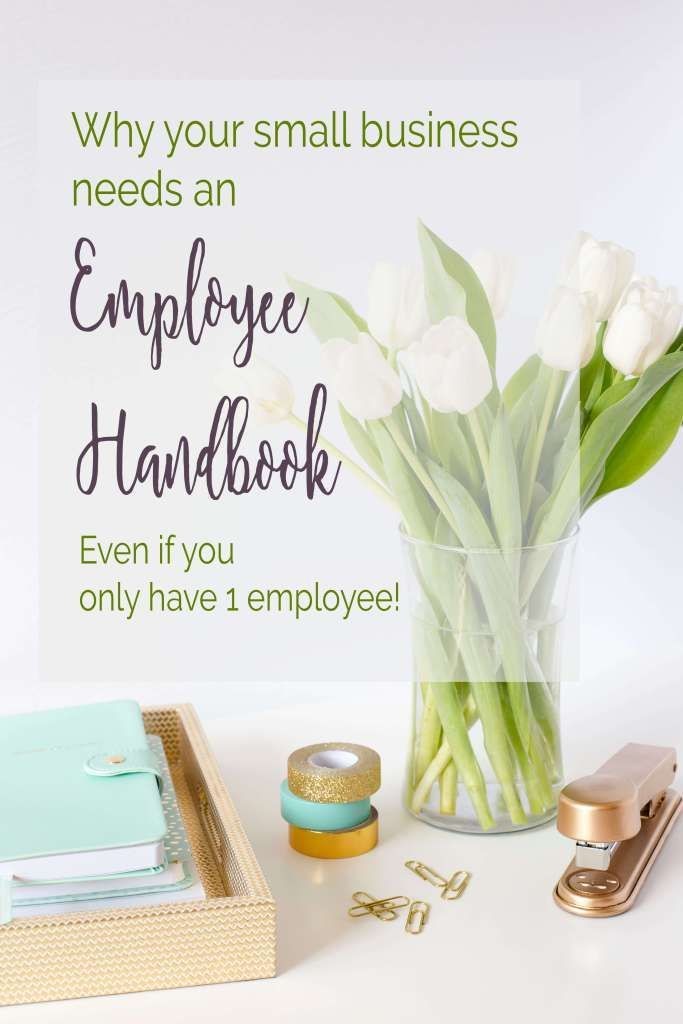 Why your small business needs an employee handbook - even if you have only one employee!