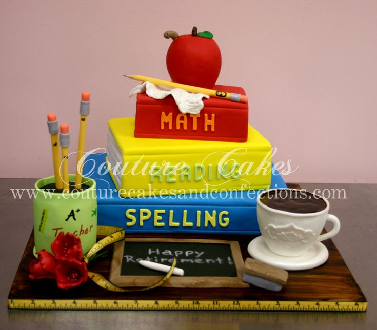 154 best images about Teacher Cakes on Pinterest ...
