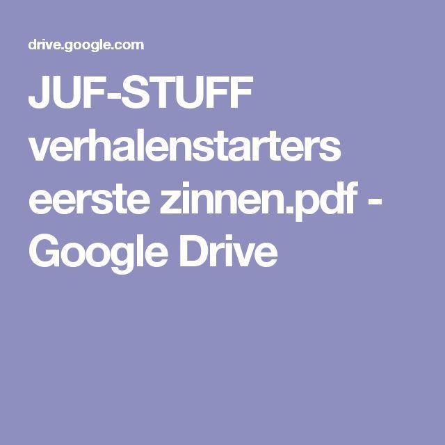 JUF-STUFF verhalenstarters eerste zinnen.pdf - Google Drive