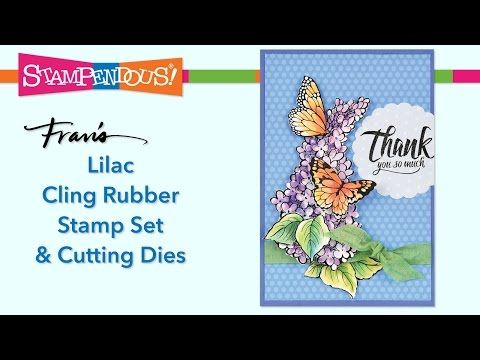 Lilac Cling Rubber Stamps and Dies - YouTube