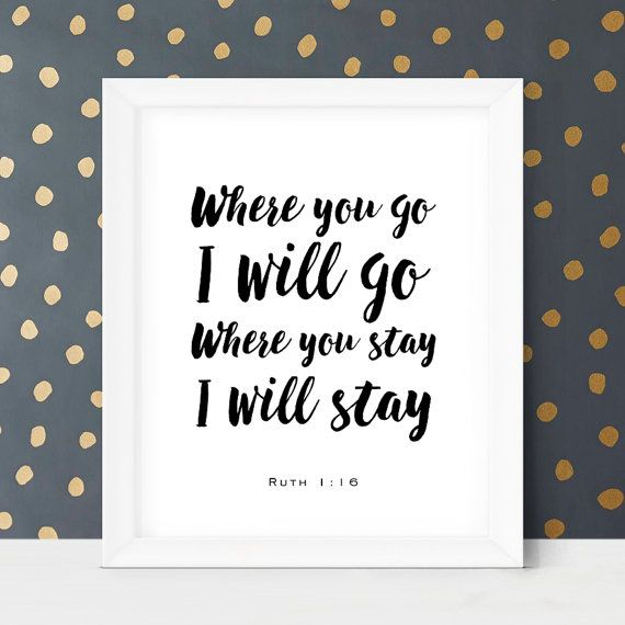 Bible Verse Wall Art Where You Go I Will Go by LittleWants on Etsy