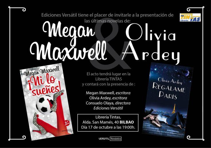 ¡Bilbaínas! Este jueves 17 de octubre tenemos una cita en Librería Tintas a las 19.00. Megan Maxwell y yo os esperamos para pasar una tarde divertida hablando de NI LO SUEÑES y REGÁLAME PARÍS. ¡Allí nos vemos!