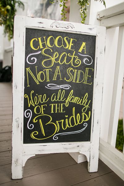 We love this twist on the popular saying for a same-sex wedding.