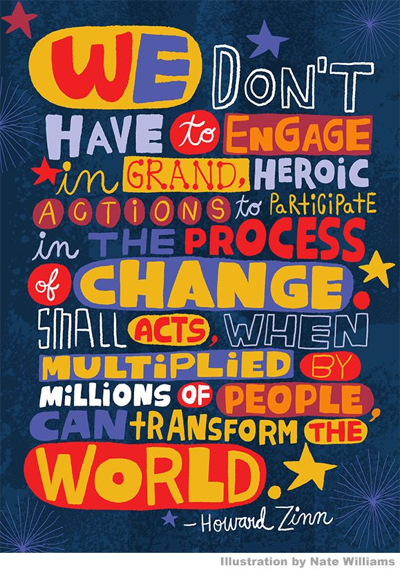 A message to fellow Bernie Sanders Supporters, a Quote by Howard Zinn, Illustration by Nate Williams.