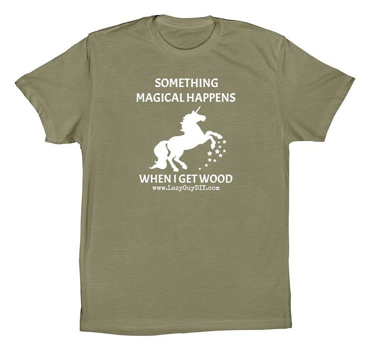 "Not to beat a t-shirted horned horse to death but I just hit the minimum number of pre-sales for ""Something Magical Happens"" #unicorn t-shirts and they are back up for sale. Link is in profile! #tshirt #humorshirt #diy #diyproject #diytools #woodwork #woodworkerhumor #inappropriatehumor #woodworkersofinstagram #build #shoptee #doityourself #fb #pin #lazyguydiy #virginiamade #rva #rvamaker #maker"