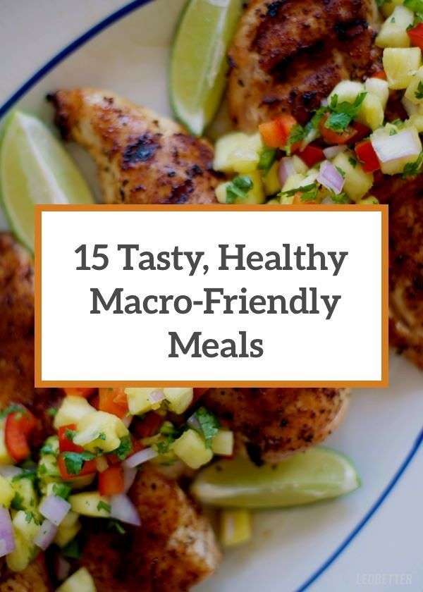 Macro-Friendly: 15 recipes with macro counts.