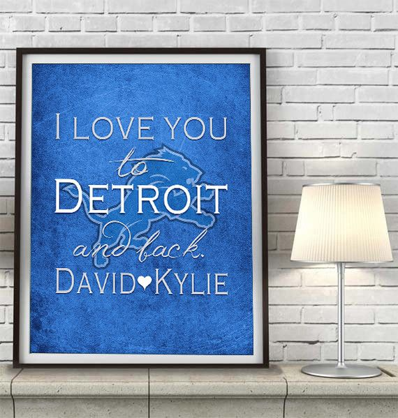 """Detroit Lions inspired personalized """"I Love You to Detroit and Back"""" ART PRINT parody - Unframed"""
