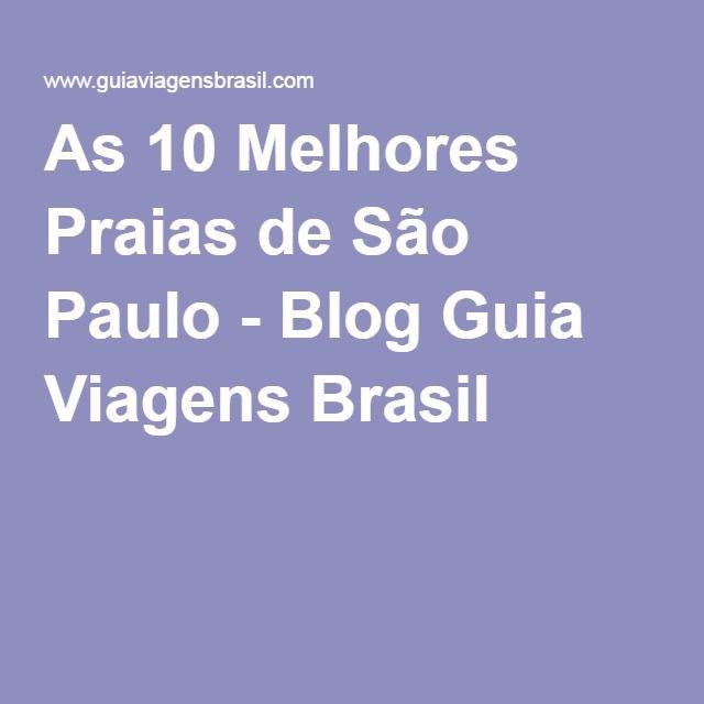 As 10 Melhores Praias de São Paulo - Blog Guia Viagens Brasil