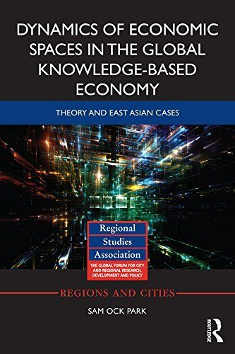 Dynamics of Economic Spaces in the Global Knowledge-based Economy: Theory and East Asian Cases, http://www.amazon.fr/dp/B00O1PQS74/ref=cm_sw_r_pi_awdl_.d8BybTERHNXC