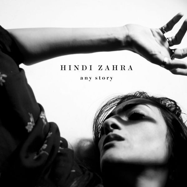 Hindi Zahra - Any Story
