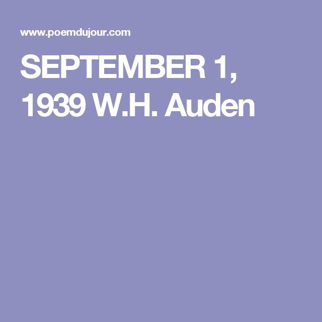 SEPTEMBER 1, 1939 W.H. Auden