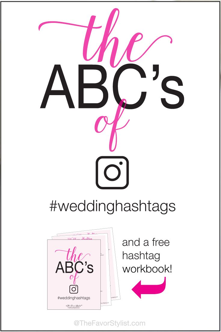 Find a whole alphabet of fun wedding hashtags in our free wedding hashtag ABC's workbook, with 100 ideas to create your own unique hashtag.