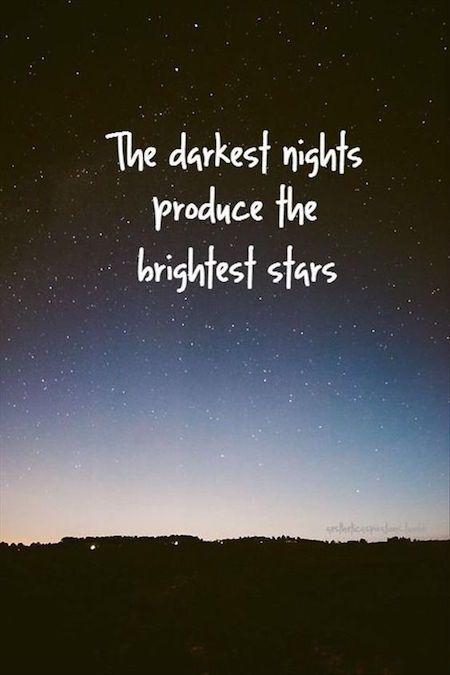 las noches más oscuras producen las estrellas más brillantes