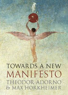http://newhumanist.org.uk/2740/book-review-towards-a-new-manifesto-by-theodor-adorno-and-max-horkheimer
