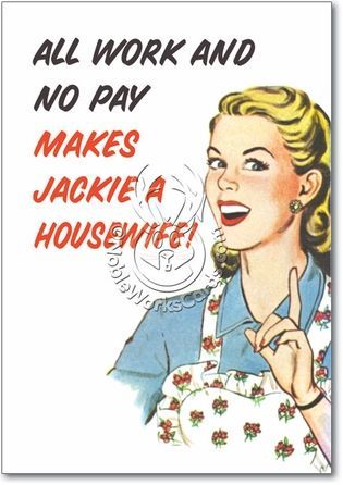 Tired Housewife Quotes. QuotesGram