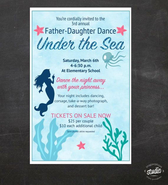 Under the Sea - Daddy-Daughter Dance (Father and Daughter) - Event Custom Printable Package - flyer, tickets and poster If you are planning a Daddy-Daughter dance for your school, church or another organization we can make it super easy for you.