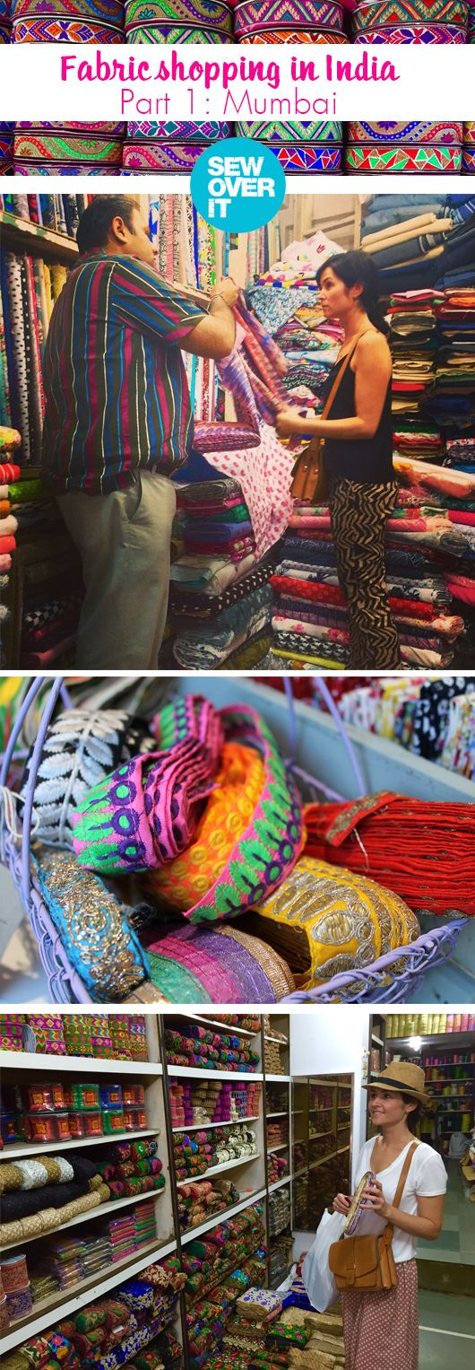 Fabric Shopping in India! Part 1: Mumbai | Where to go, when to go, where to stay, Lisa Comfort shares all her favourite tips // Sew Over It