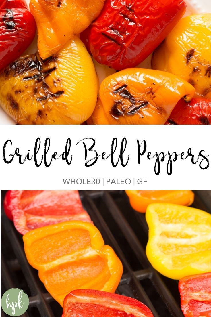 Grilled Bell Peppers Whole30 Paleo Gf Hot Pan Kitchen Recipe In 2020 Grilled Bell Peppers Stuffed Peppers Stuffed Bell Peppers