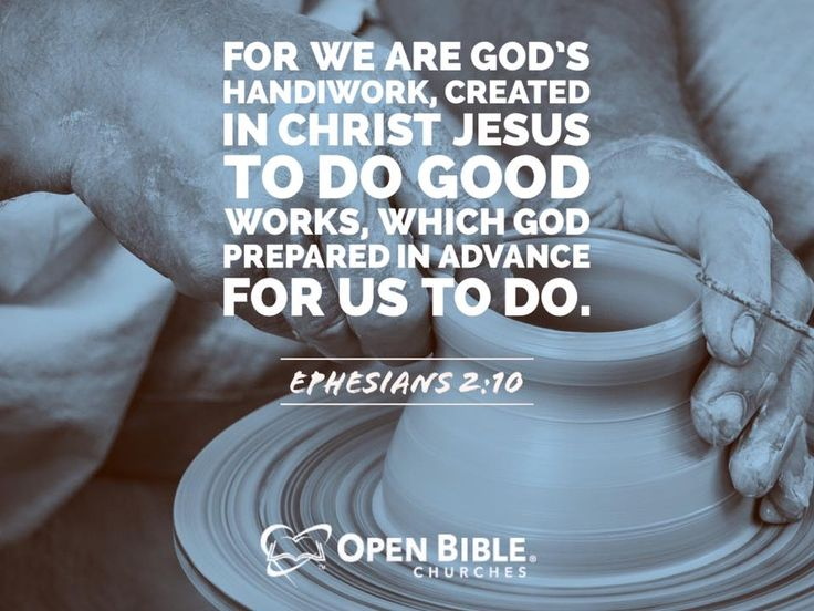 """Picture Quote On Ephesianns 210 Niv: """"For We Are God's Handiwork, Created In Christ Jesus To Do"""