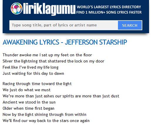 AWAKENING LYRICS - JEFFERSON STARSHIP http://www.liriklagumu.com/4591190/awakening-lyrics-jefferson-starship/