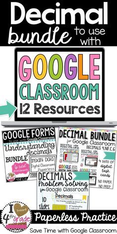 Decimals for 4th grade for Google Classroom.  Looking for Google Classroom Ideas for math?  This bundle has 12 resources including:  Digital Task Cards, Google Forms, Google Slides, and more!  Great for Chromebooks and 1:1 Classrooms.  Aligned to CCSS 4.NF.C.6