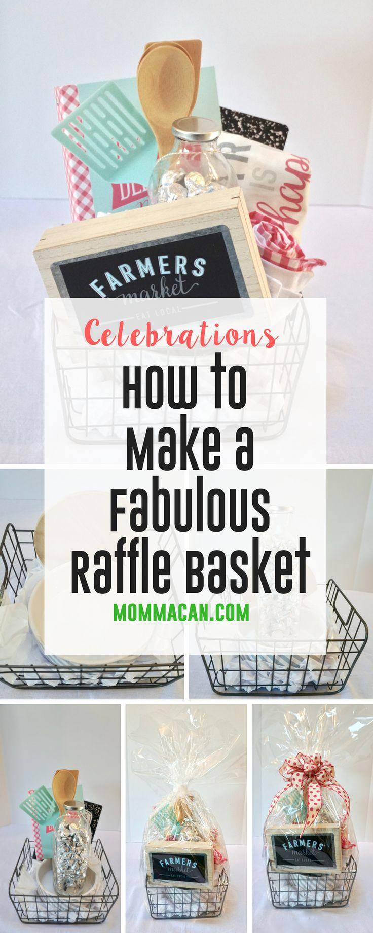 How To Make A Fabulous Raffle Basket. Easy steps to create a beautiful gift basket. #giftbasket