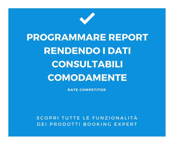 [Hotel Marketing - Rate Competitor] I report possono essere inviati in automatico ad un indirizzo e-mail ed essere facilmente consultati in file Excel! www.bookingexpert.it