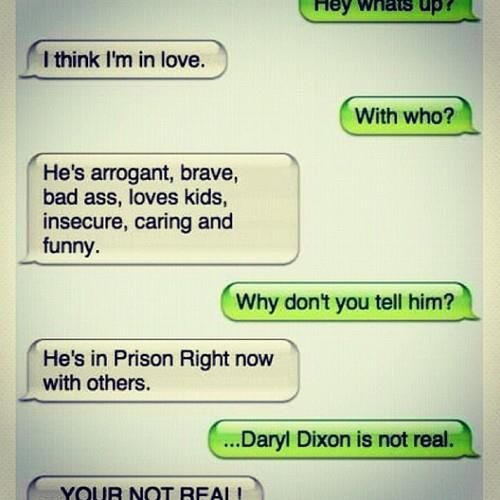 Sounds about right. I apologize now to everyone who will inevitably get annoyed with my constantly loving Daryl.