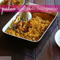 Dinner: gluten and sugar free paleo spaghetti bolognese from The Merrymaker Sisters