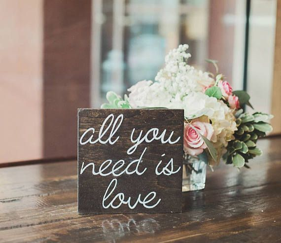 Check out this item in my Etsy shop https://www.etsy.com/ca/listing/520404992/all-you-need-is-love-wood-sign