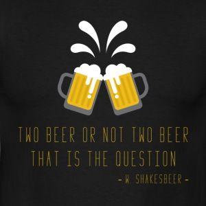 Two beer - Maglietta da uomo