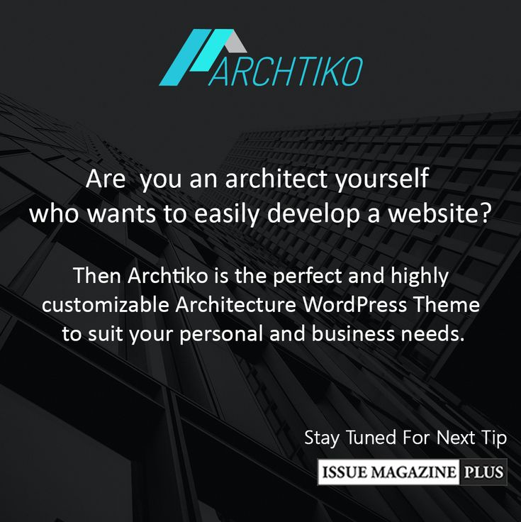 Archtiko is the perfect architecture wordpress theme to suit your personal and business needs. http://www.issuemagazineplus.com/downloads/architecture-wordpress-theme/ #architecturewordpresstheme