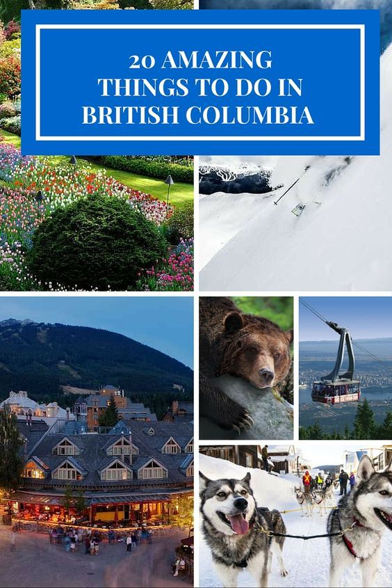 20 Things to do in British Columbia