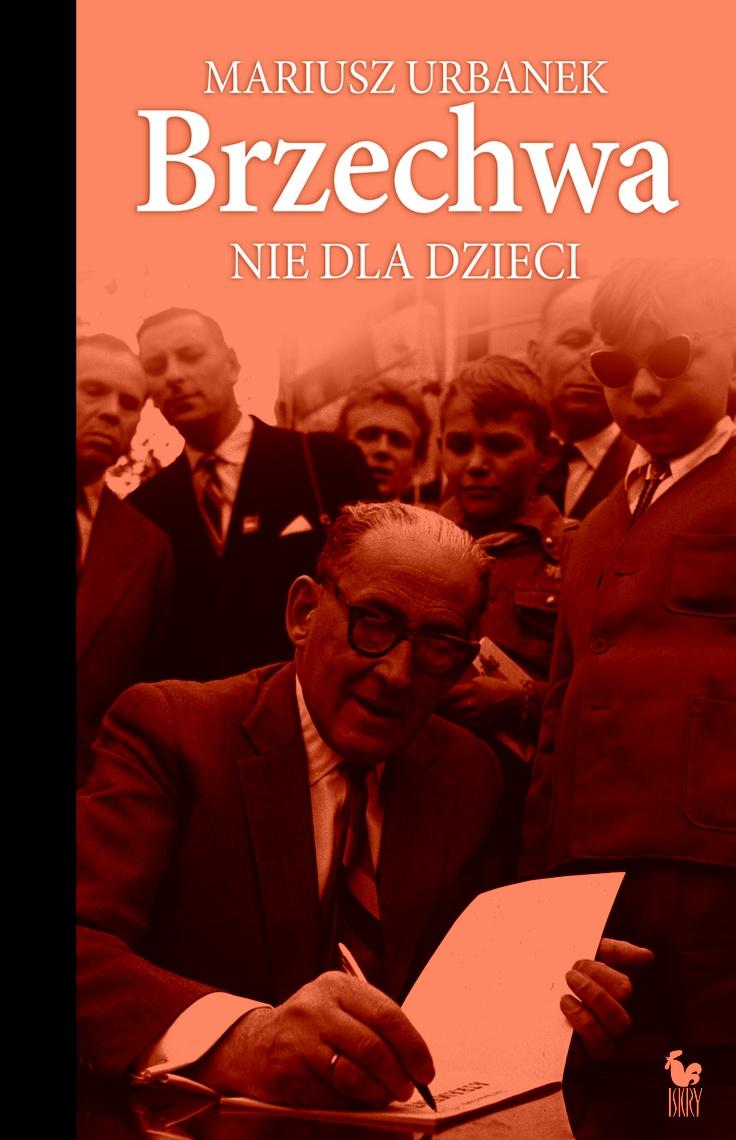 """""""Brzechwa nie dla dzieci"""" Mariusz Urbanek Cover by Andrzej Barecki Published by Wydawnictwo Iskry 2013"""