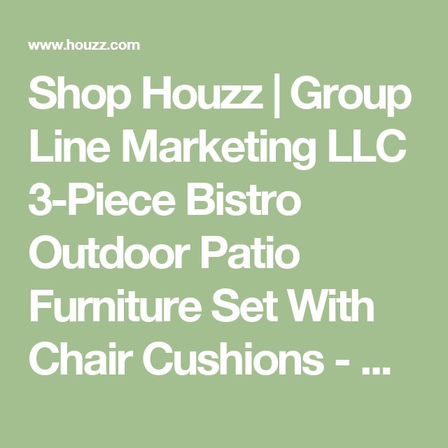 Shop Houzz | Group Line Marketing LLC 3-Piece Bistro Outdoor Patio Furniture Set With Chair Cushions - Outdoor Pub And Bistro Sets