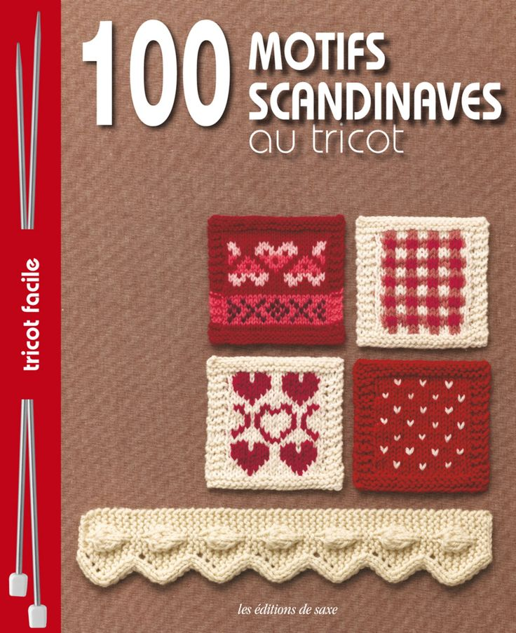 100 motifs scandinaves au tricot, 1 livre d'inspiration avec une jolie collection de motifs à tricoter !  http://www.magiedelalaine.com/livres-de-tricot/246-100-motifs-scandinaves-au-tricot.html